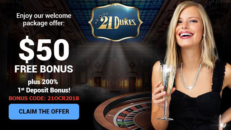 A Royal Welcome: $50 Free Bonus at 21Dukes Casino