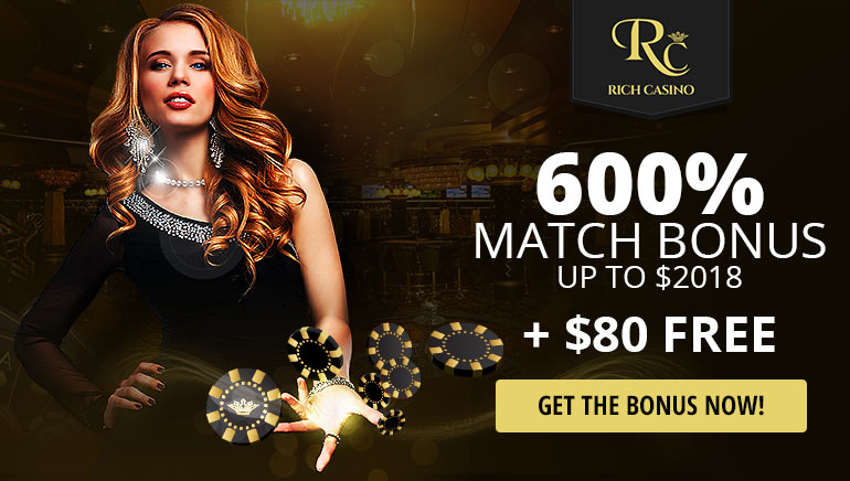 Start Your 2018 in Style With $80 Free & 600% Exclusive Bonus at Rich Casino